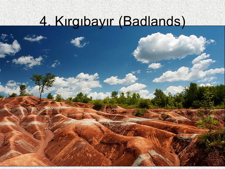 4. Kırgıbayır (Badlands)