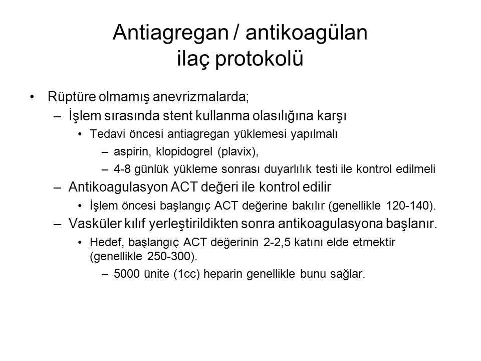 Antiagregan / antikoagülan ilaç protokolü