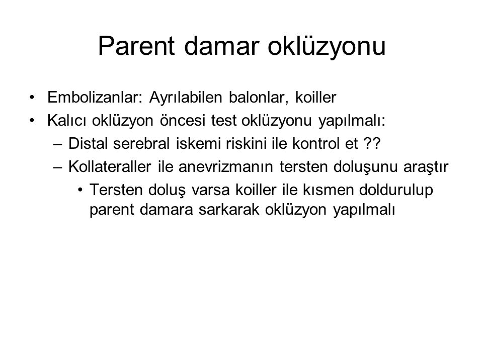 Parent damar oklüzyonu