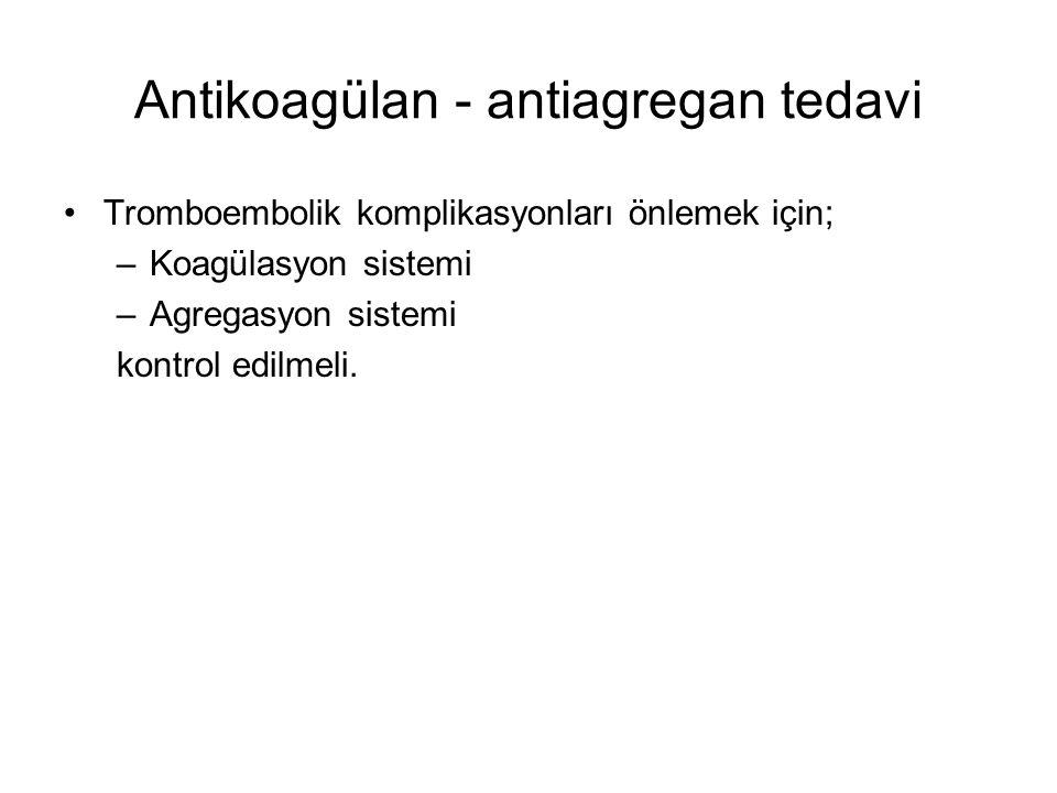 Antikoagülan - antiagregan tedavi