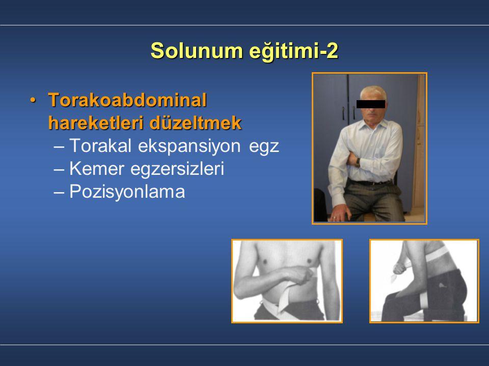 Solunum eğitimi-2 Torakoabdominal hareketleri düzeltmek