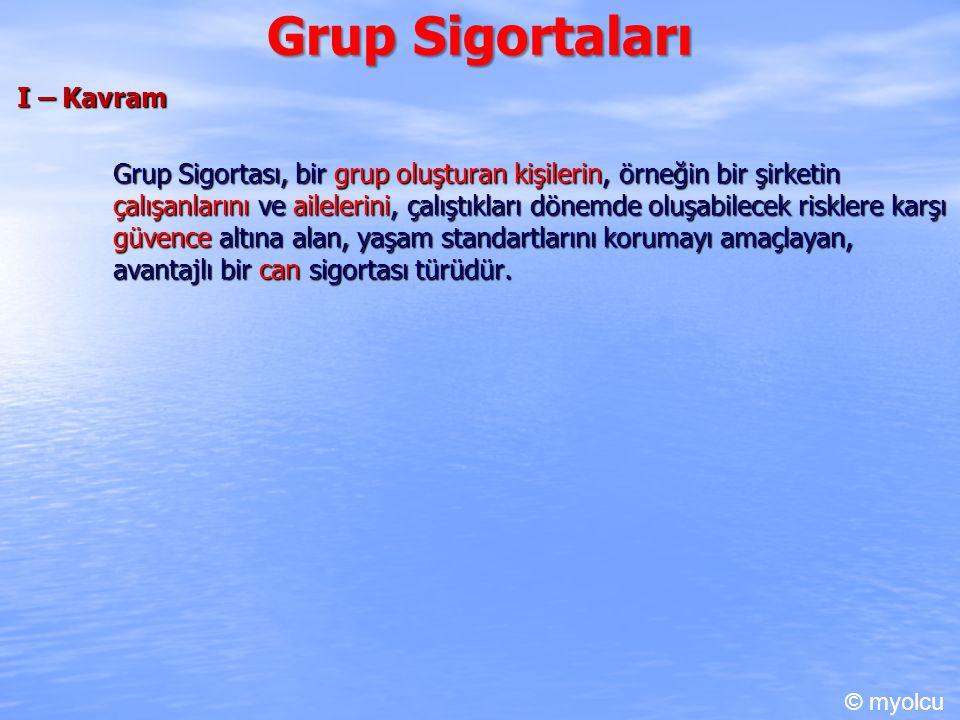 Grup Sigortaları I – Kavram