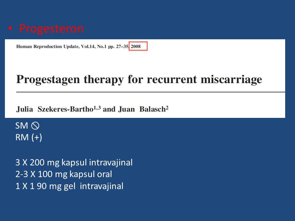 Progesteron SM  RM (+) 3 X 200 mg kapsul intravajinal