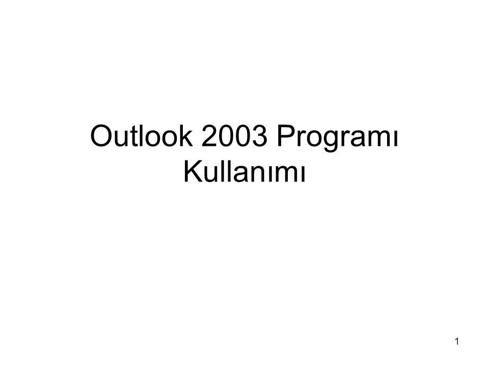 Outlook 2003 Programı Kullanımı