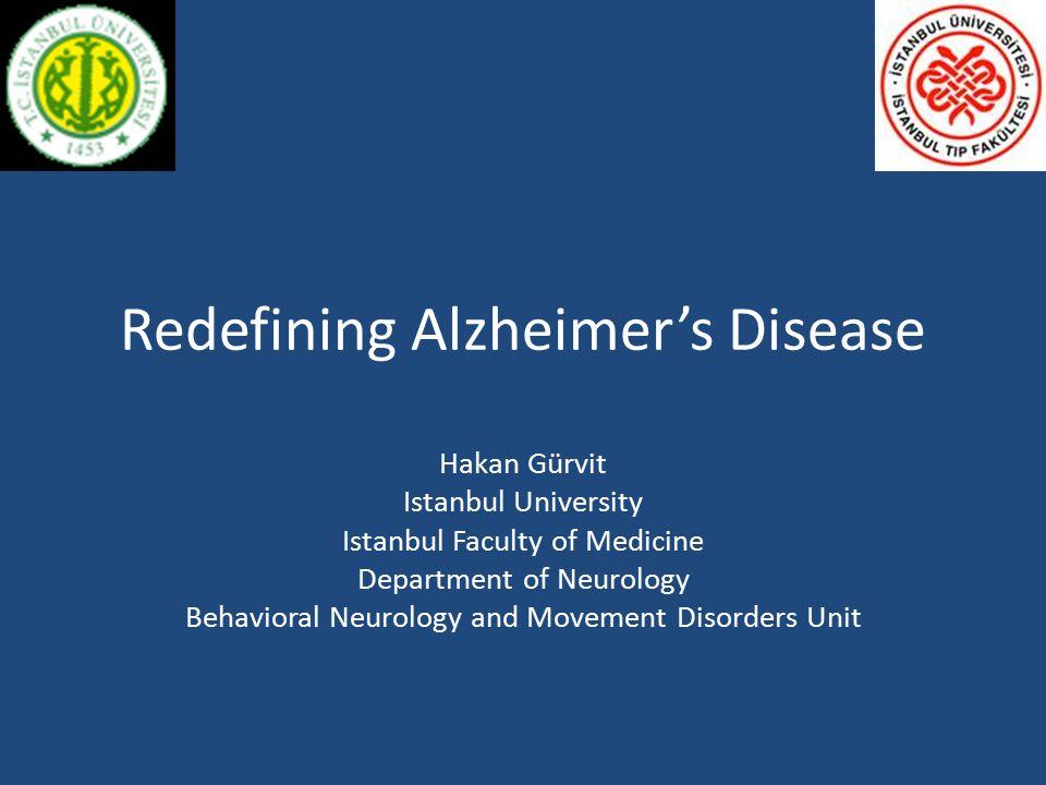 Redefining Alzheimer's Disease