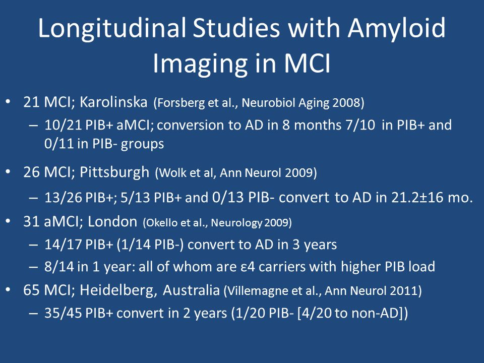 Longitudinal Studies with Amyloid Imaging in MCI