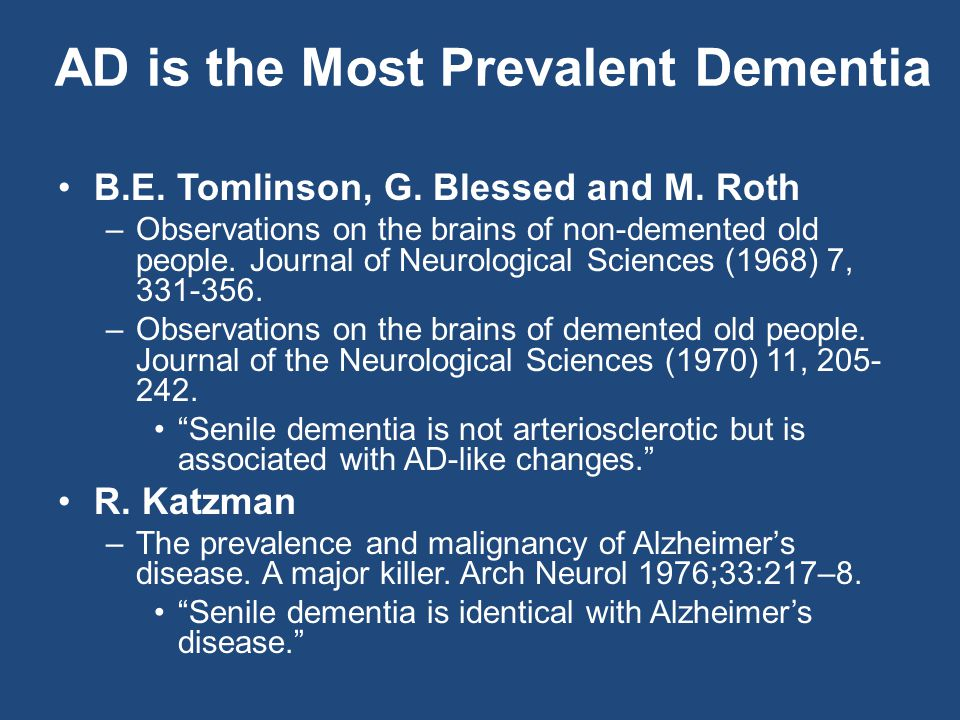 AD is the Most Prevalent Dementia