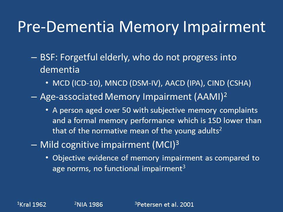 Pre-Dementia Memory Impairment