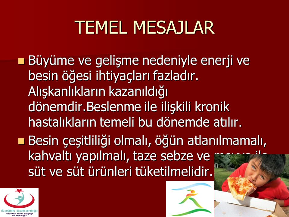 TEMEL MESAJLAR