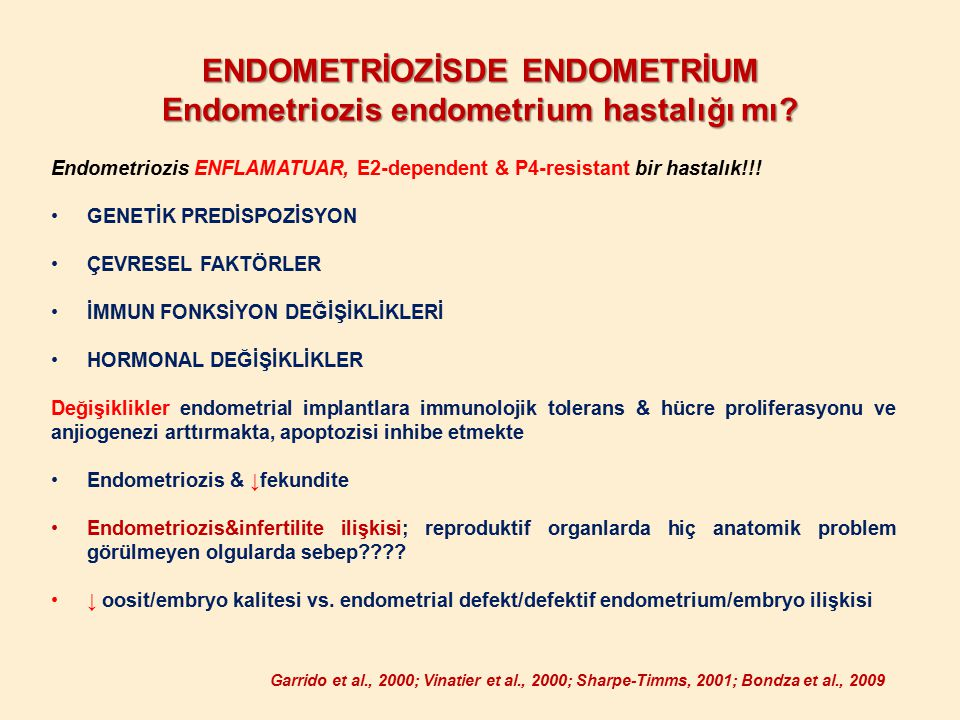 ENDOMETRİOZİSDE ENDOMETRİUM Endometriozis endometrium hastalığı mı