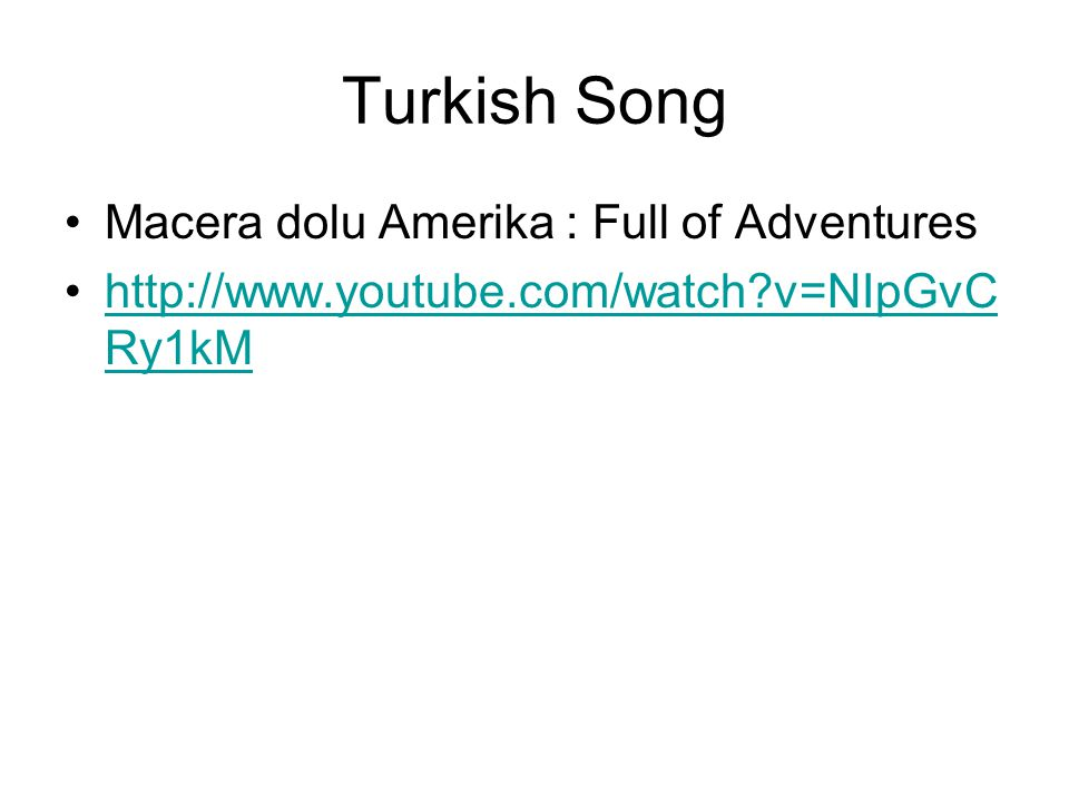 Turkish Song Macera dolu Amerika : Full of Adventures