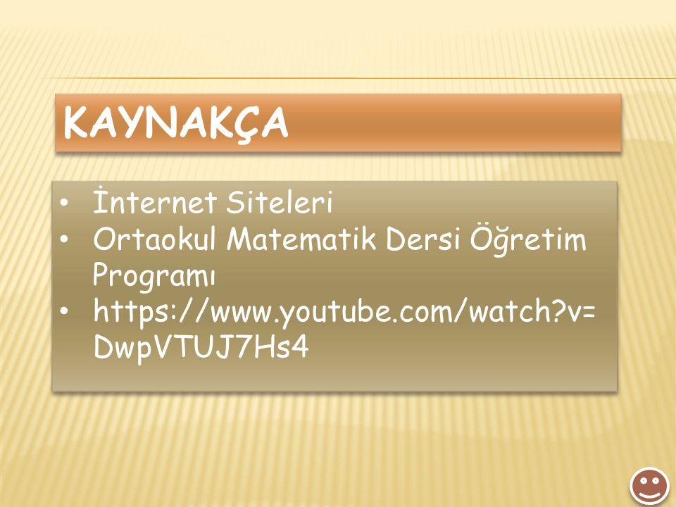 KAYNAKÇA İnternet Siteleri Ortaokul Matematik Dersi Öğretim Programı