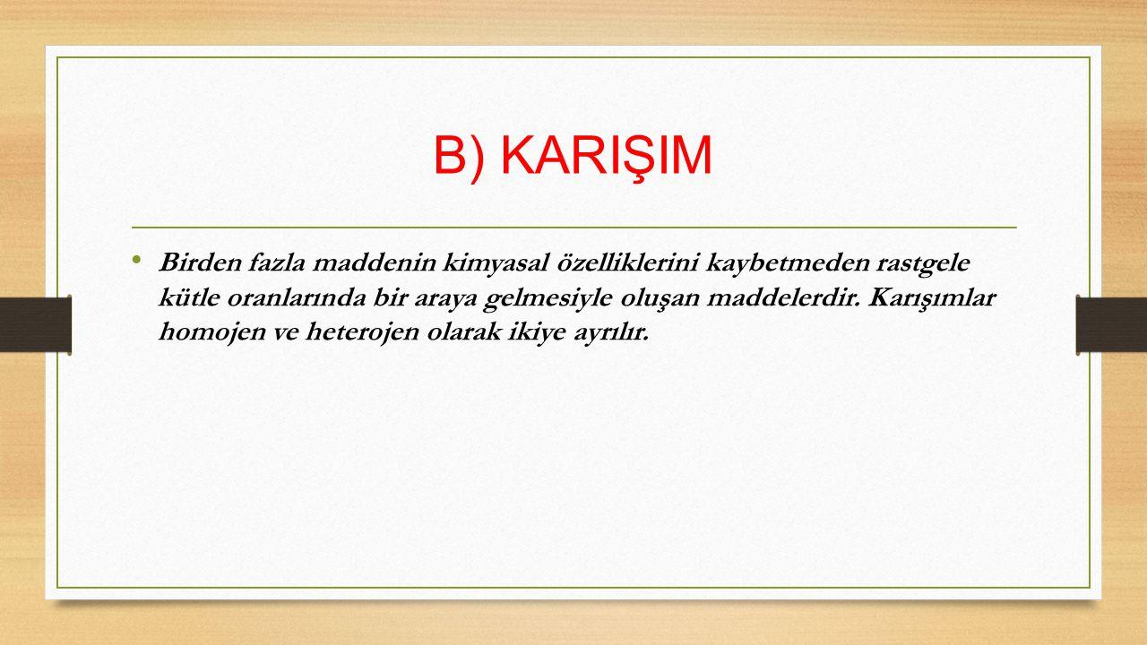 B) KARIŞIM