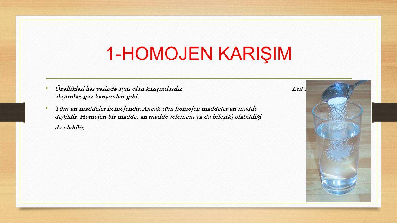 1-HOMOJEN KARIŞIM