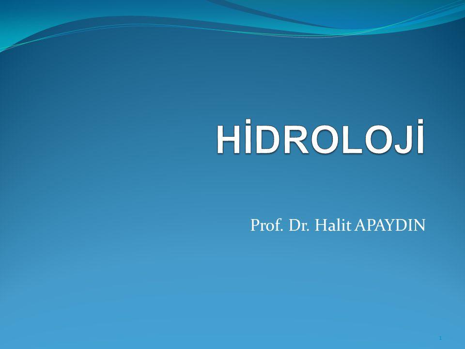 HİDROLOJİ Prof. Dr. Halit APAYDIN