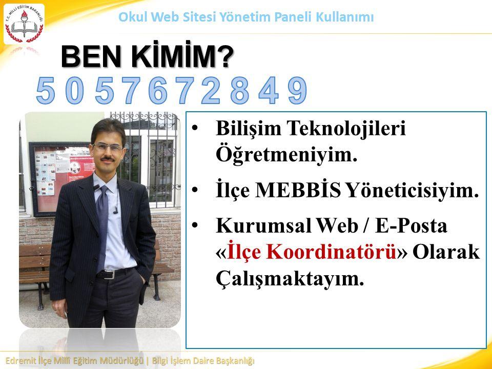 BEN KİMİM (Hakan KARS) 5. 5. 7. 6. 7. 2. 8. 4. 9. Bilişim Teknolojileri Öğretmeniyim. İlçe MEBBİS Yöneticisiyim.