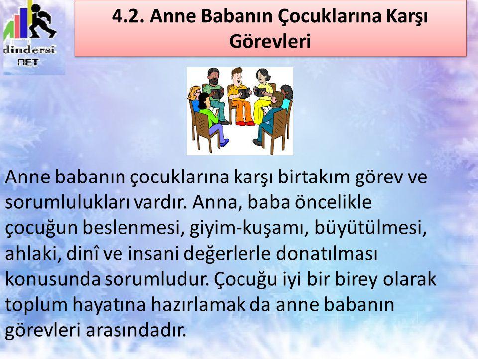 4.2. Anne Babanın Çocuklarına Karşı Görevleri