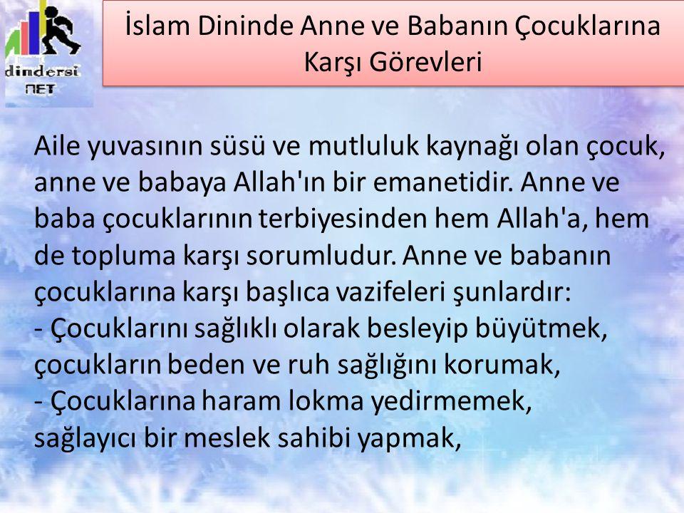 İslam Dininde Anne ve Babanın Çocuklarına Karşı Görevleri