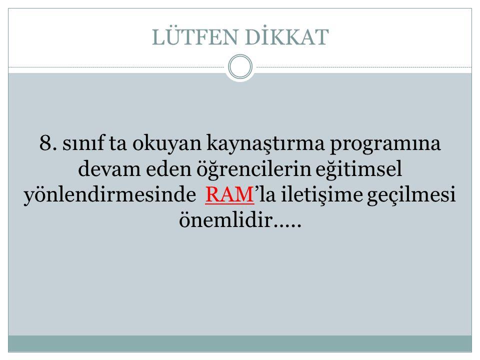 LÜTFEN DİKKAT 8.