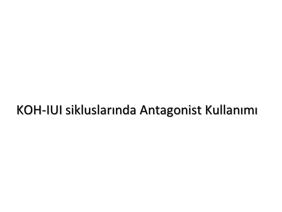 KOH-IUI sikluslarında Antagonist Kullanımı