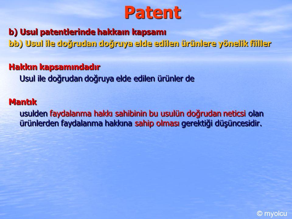 Patent b) Usul patentlerinde hakkaın kapsamı