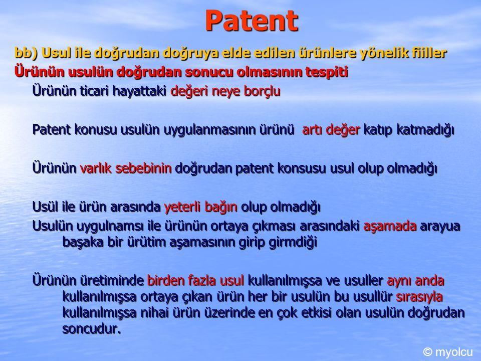 Patent bb) Usul ile doğrudan doğruya elde edilen ürünlere yönelik fiiller. Ürünün usulün doğrudan sonucu olmasının tespiti.