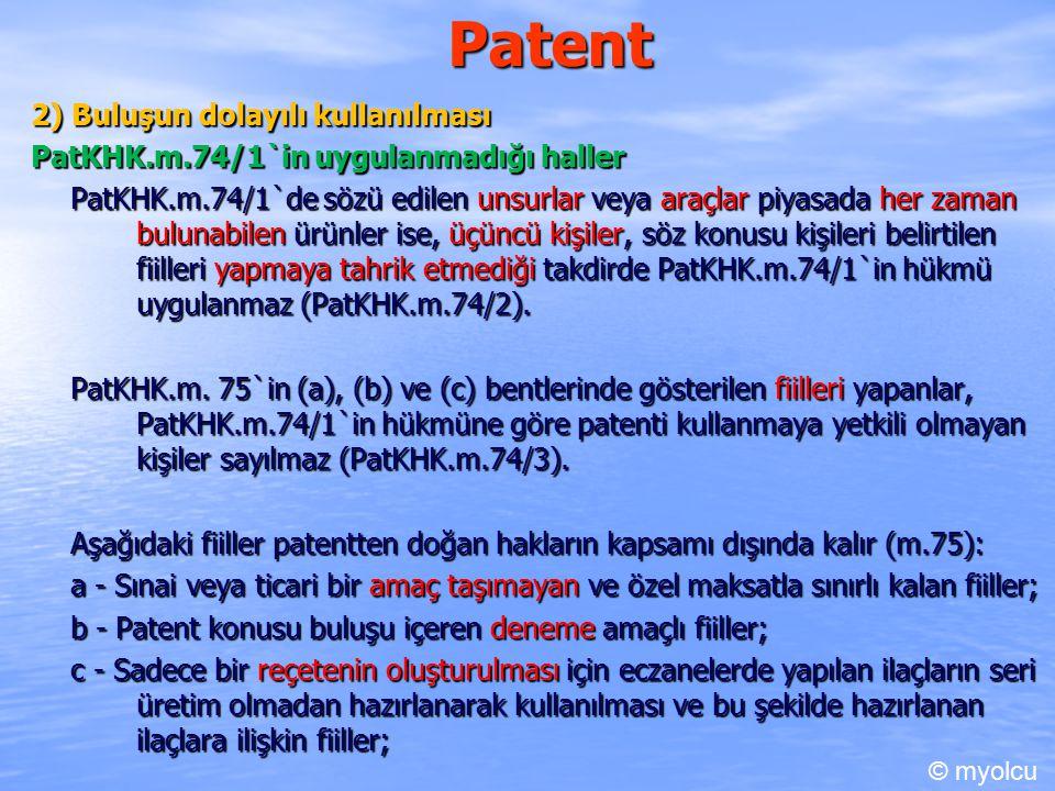 Patent 2) Buluşun dolayılı kullanılması