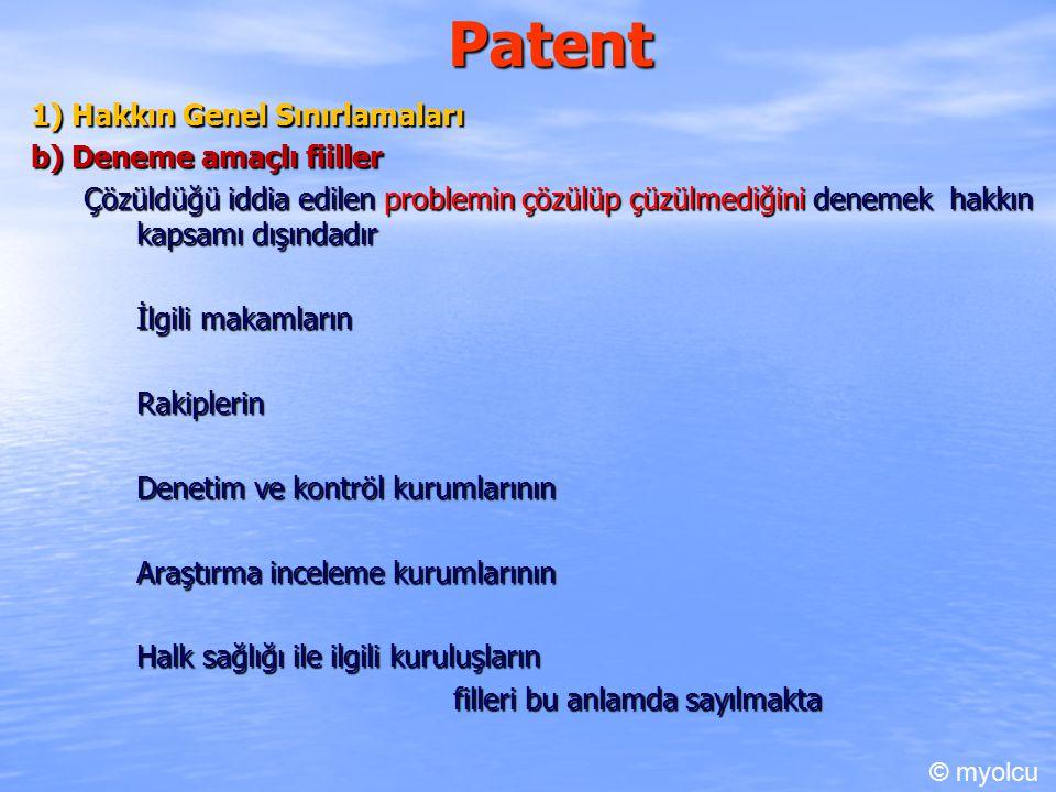 Patent 1) Hakkın Genel Sınırlamaları b) Deneme amaçlı fiiller