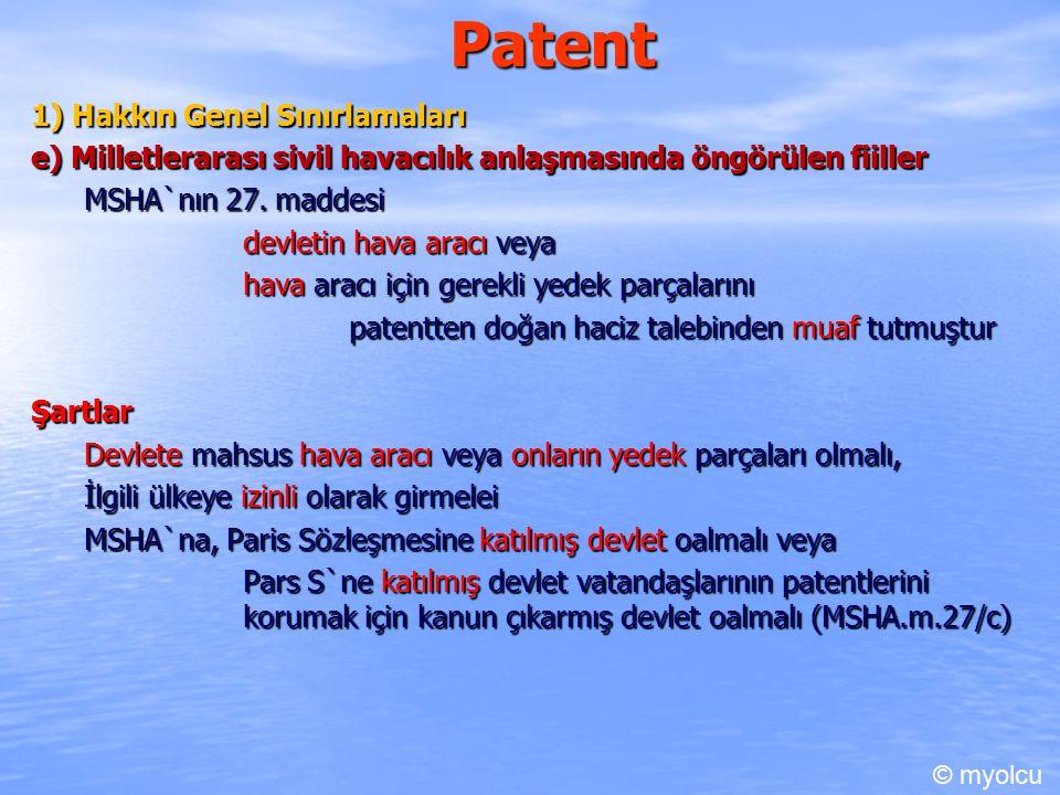 Patent 1) Hakkın Genel Sınırlamaları