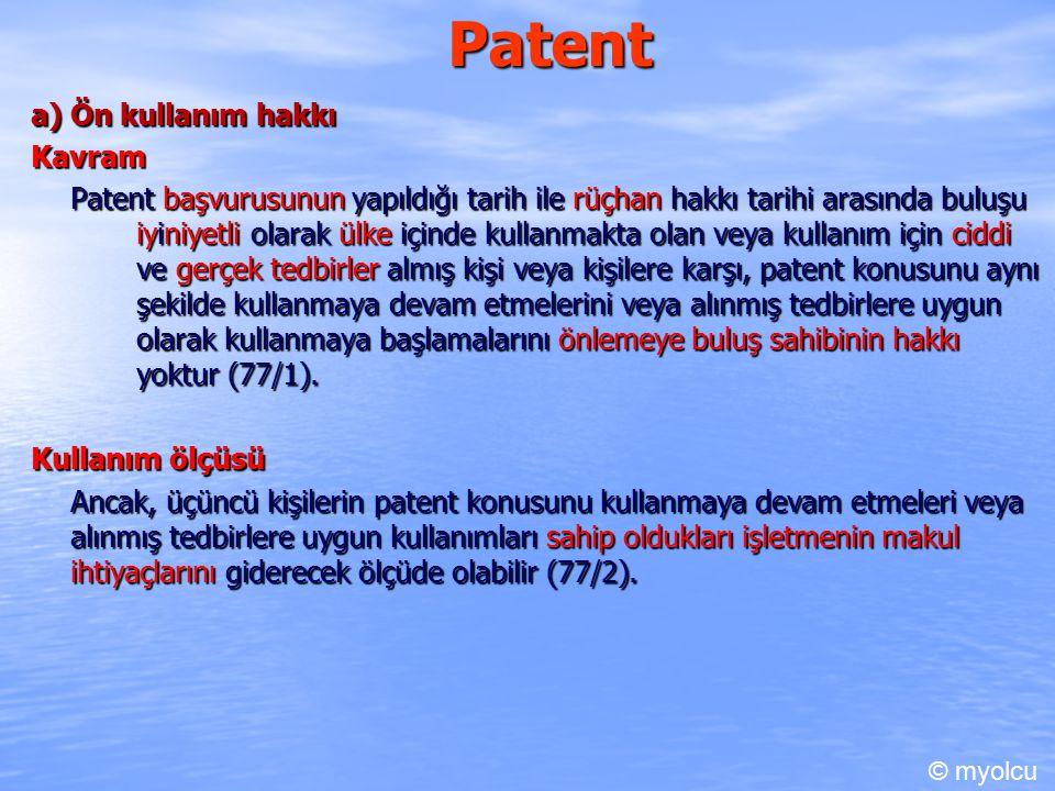 Patent a) Ön kullanım hakkı Kavram