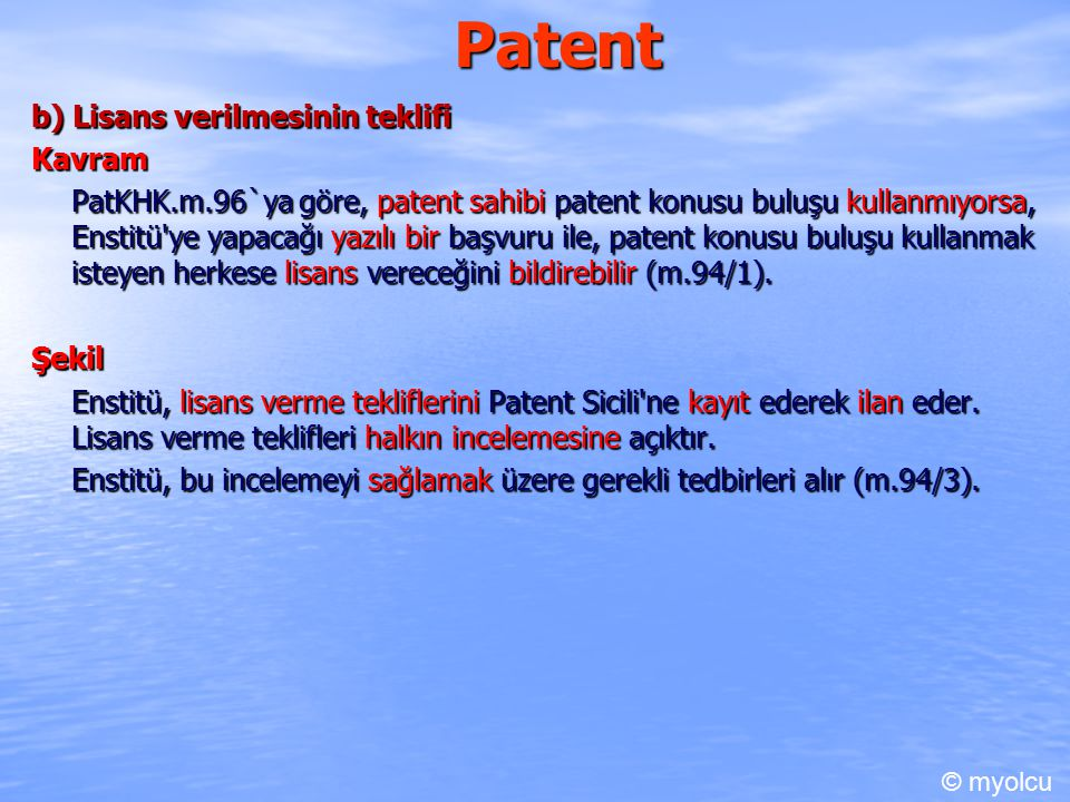 Patent b) Lisans verilmesinin teklifi Kavram