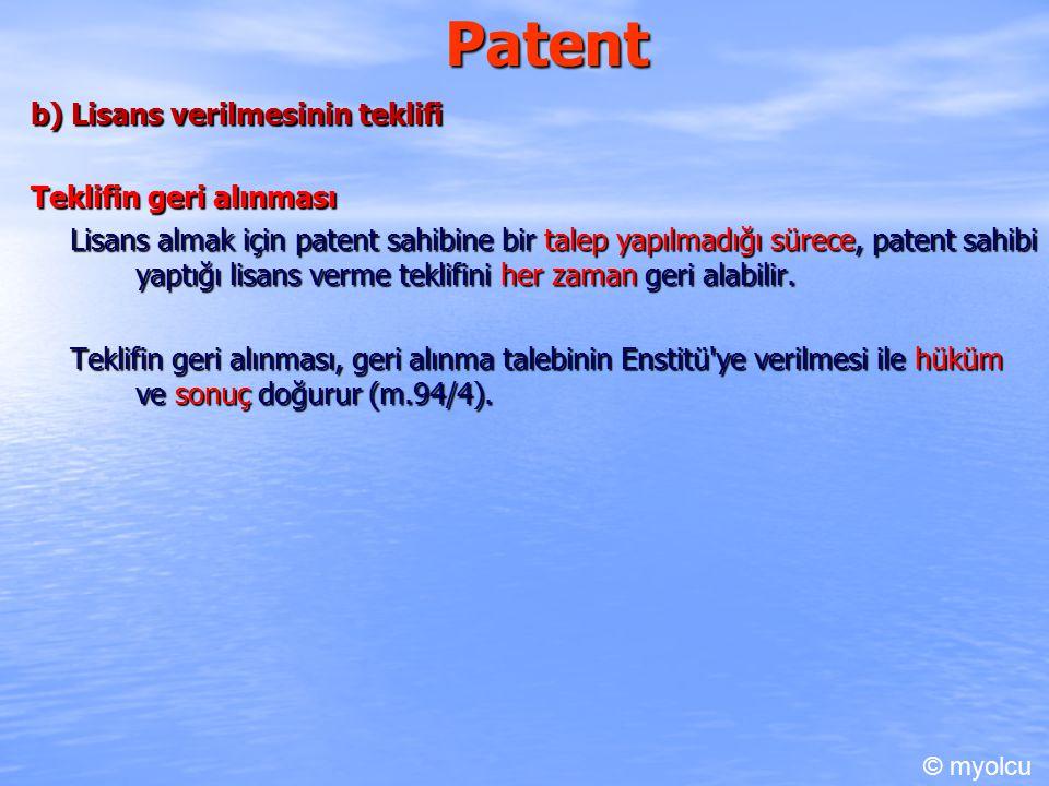 Patent b) Lisans verilmesinin teklifi Teklifin geri alınması