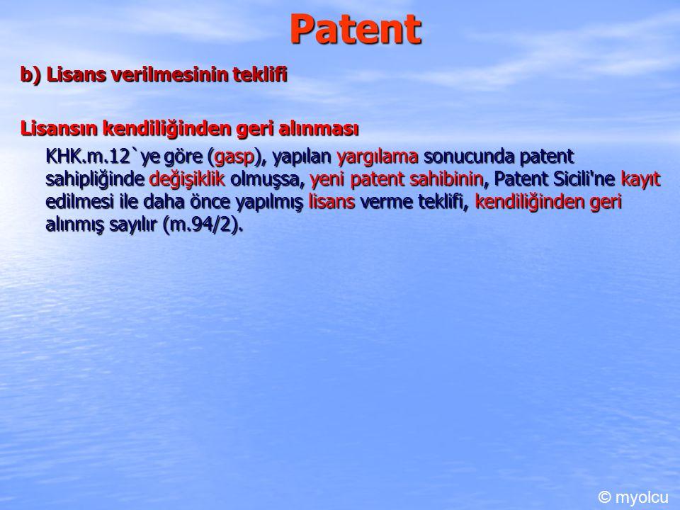 Patent b) Lisans verilmesinin teklifi
