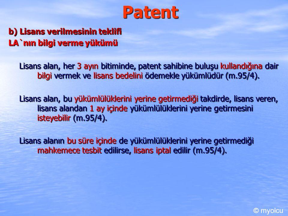 Patent b) Lisans verilmesinin teklifi LA`nın bilgi verme yükümü