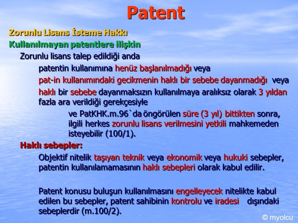 Patent Zorunlu Lisans İsteme Hakkı Kullanılmayan patentlere ilişkin
