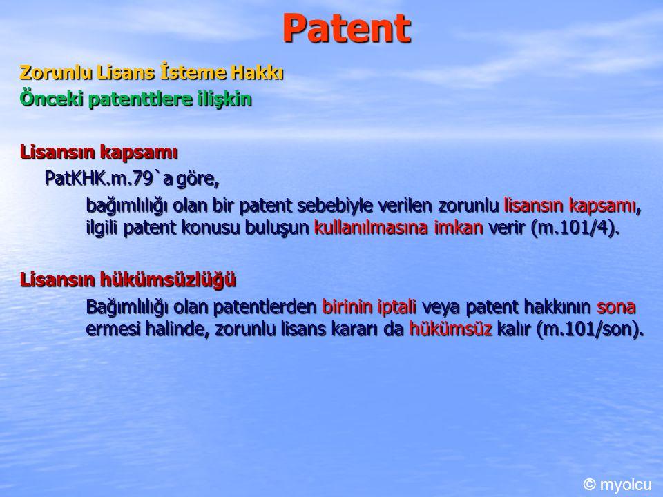 Patent Zorunlu Lisans İsteme Hakkı Önceki patenttlere ilişkin