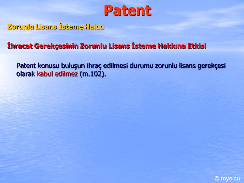 Patent Zorunlu Lisans İsteme Hakkı