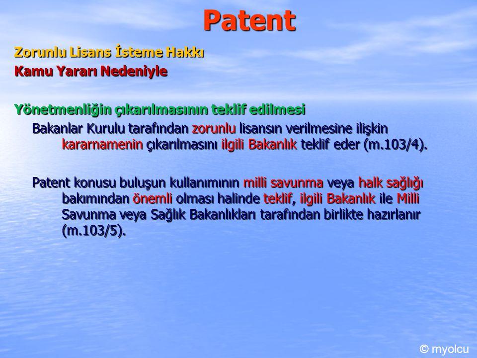 Patent Zorunlu Lisans İsteme Hakkı Kamu Yararı Nedeniyle