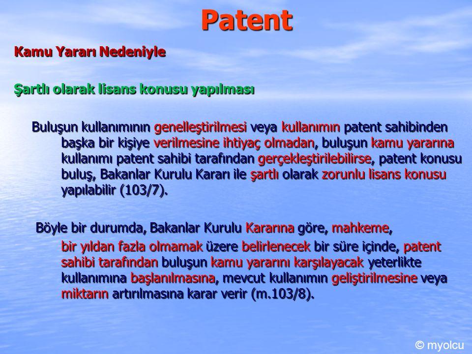 Patent Kamu Yararı Nedeniyle Şartlı olarak lisans konusu yapılması
