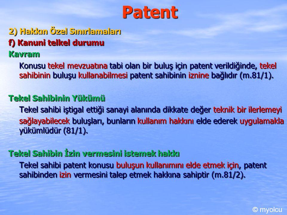 Patent 2) Hakkın Özel Sınırlamaları f) Kanuni telkel durumu Kavram