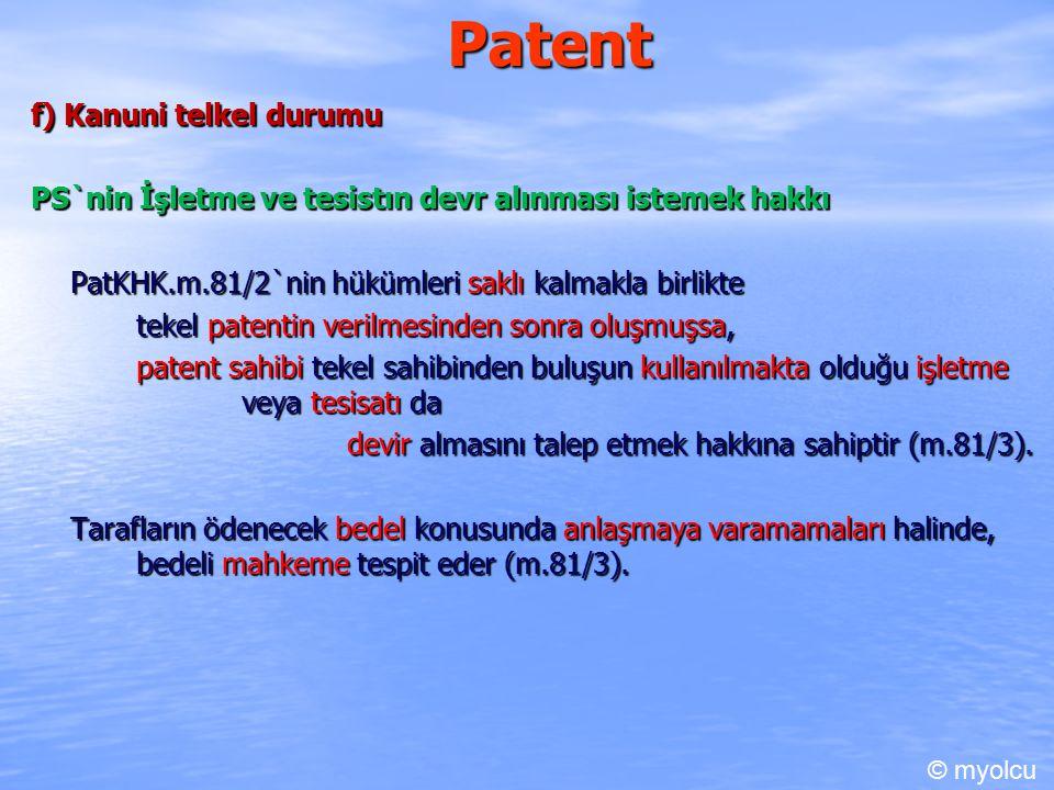 Patent f) Kanuni telkel durumu