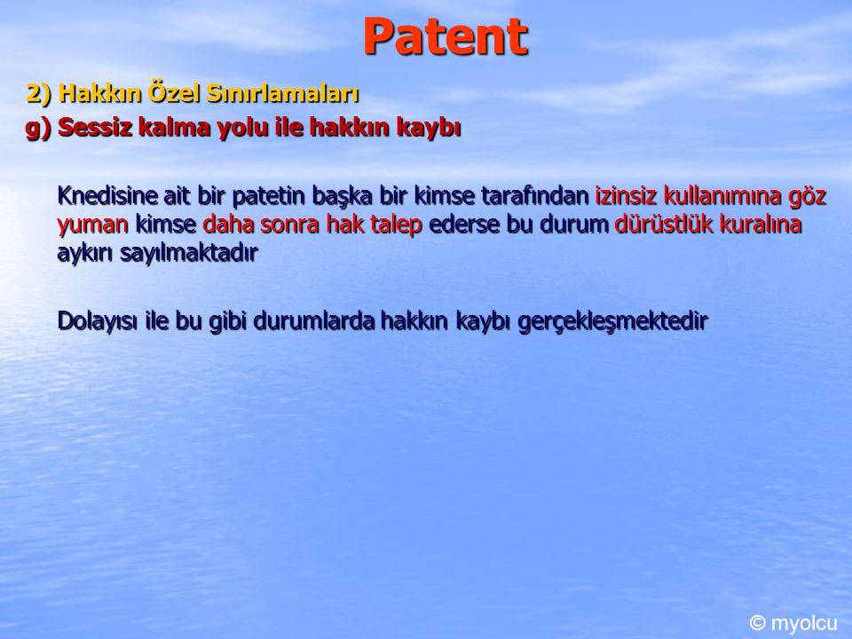 Patent 2) Hakkın Özel Sınırlamaları