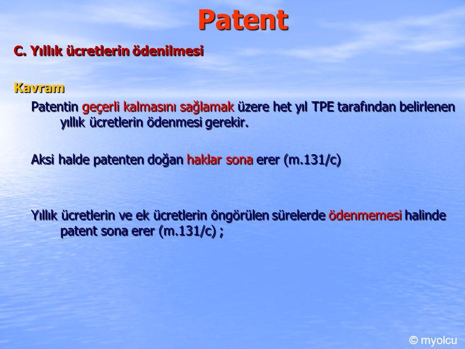 Patent C. Yıllık ücretlerin ödenilmesi Kavram