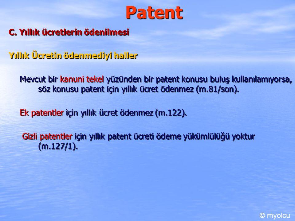 Patent C. Yıllık ücretlerin ödenilmesi