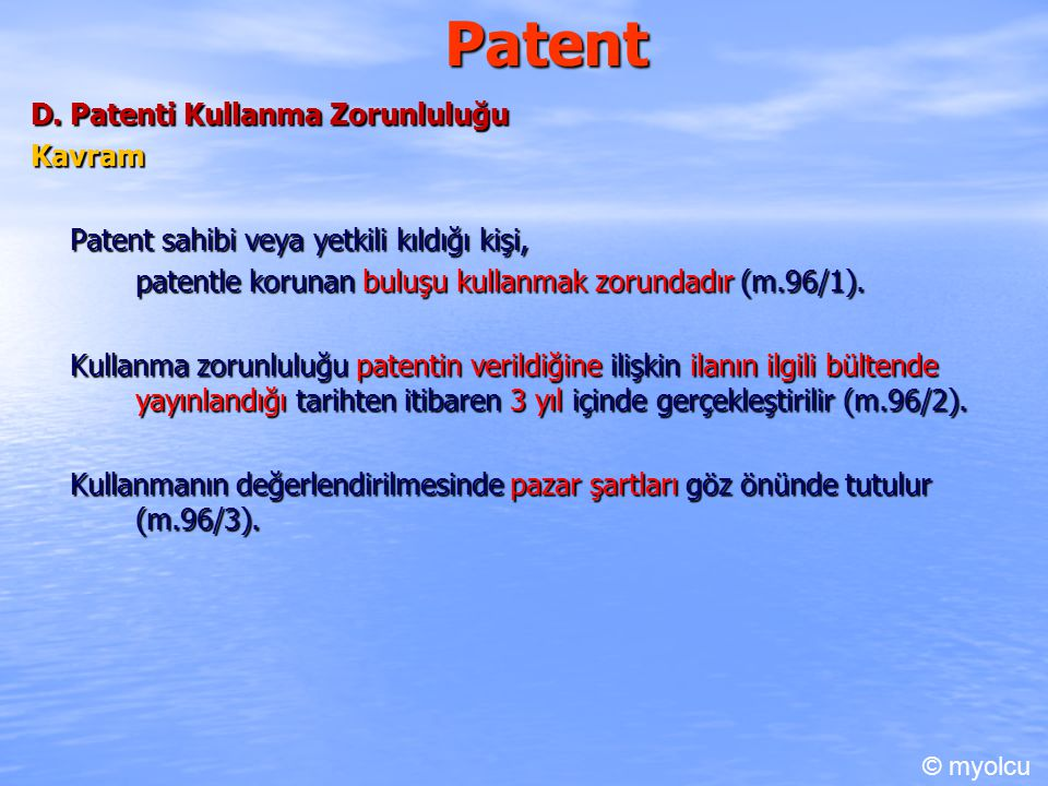 Patent D. Patenti Kullanma Zorunluluğu Kavram