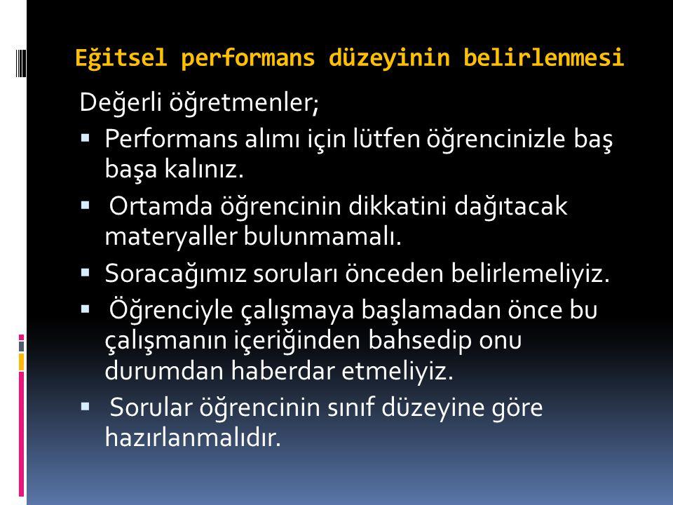 Eğitsel performans düzeyinin belirlenmesi
