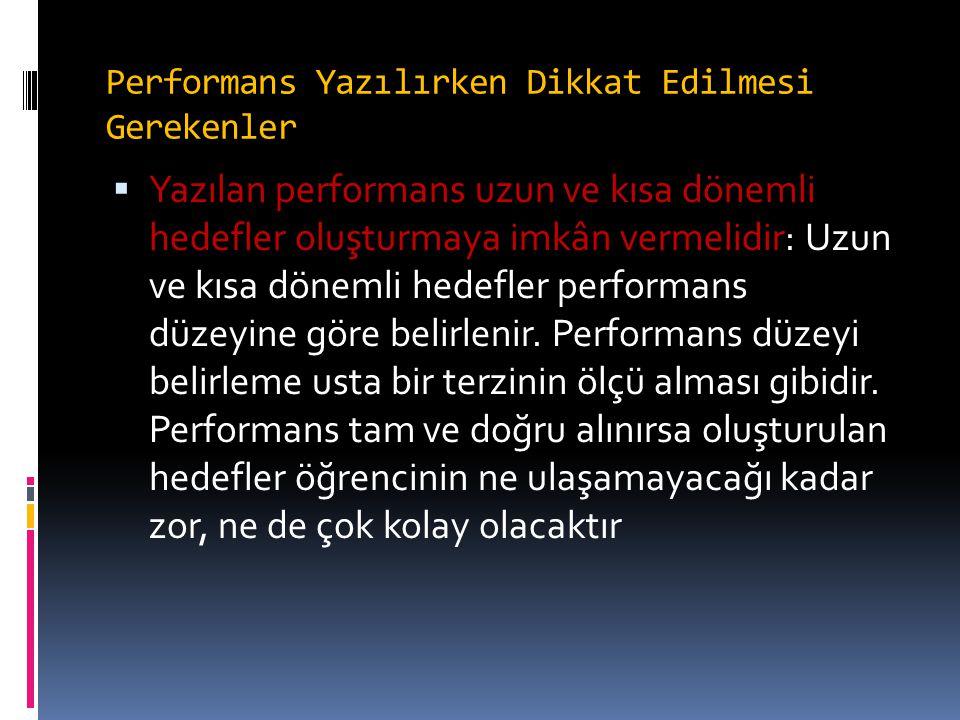 Performans Yazılırken Dikkat Edilmesi Gerekenler