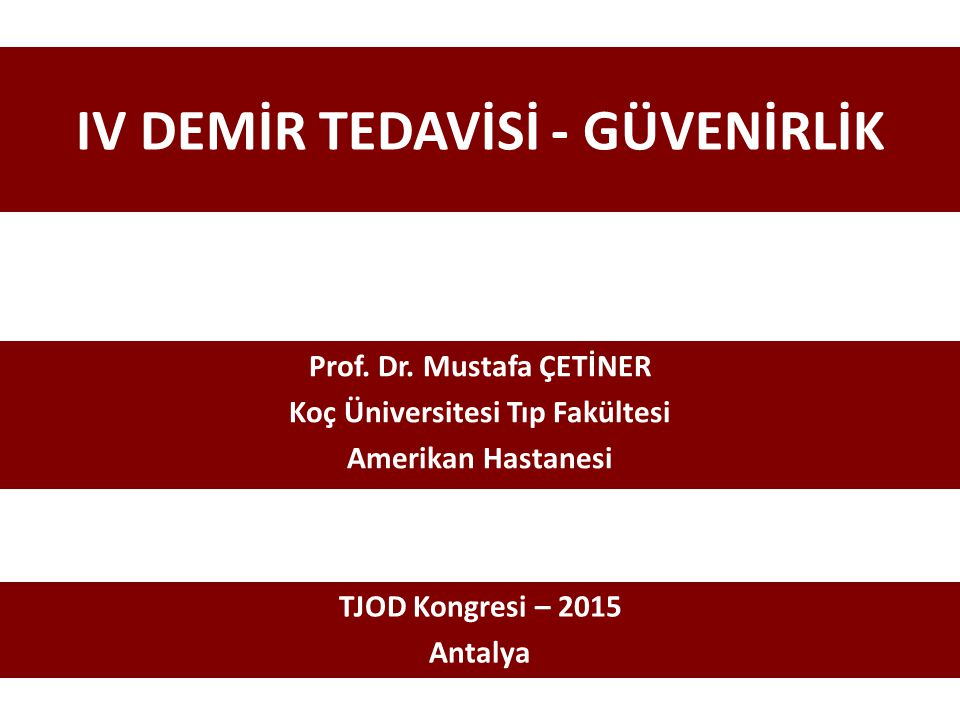 IV DEMİR TEDAVİSİ - GÜVENİRLİK