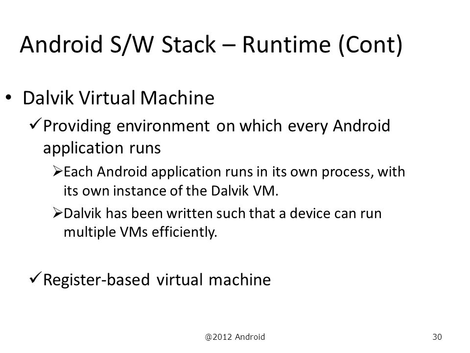 Android S/W Stack – Runtime (Cont)