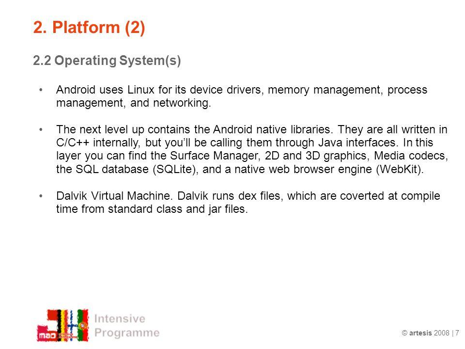 2. Platform (2) 2.2 Operating System(s)